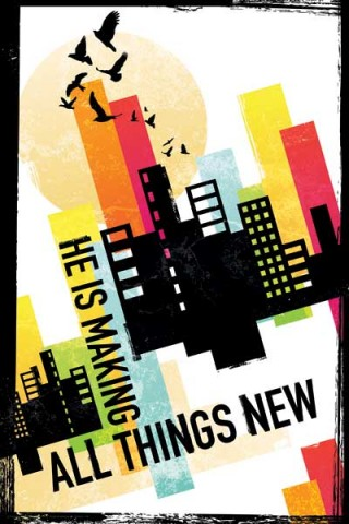 He is making all things new - Religious Posters
